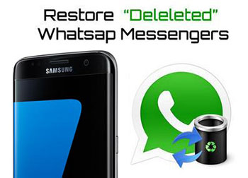how to recover deleted whatsapp messages on samsung